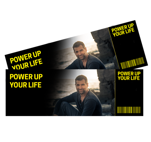 POWER UP YOUR LIFE